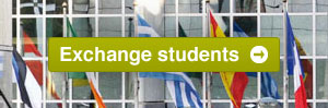 All information for exchange students. Erasmus, Leonardo, etc.
